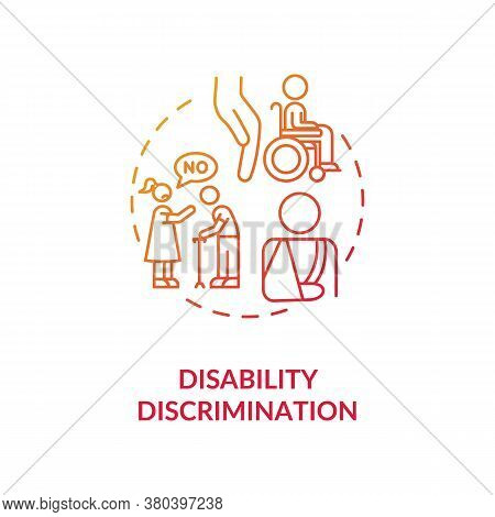 Disability Discrimination Concept Icon. Disabled People Mistreatment Idea Thin Line Illustration. Ac