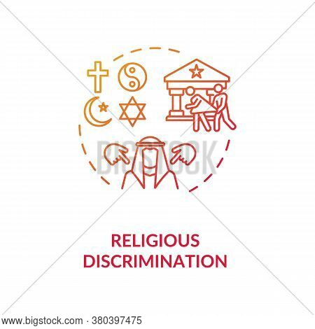Religious Discrimination Concept Icon. Mistreatment Based On Religion Idea Thin Line Illustration. S