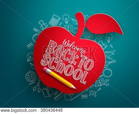 Back To School Apple Vector Banner. Back To School Text In Red Paper Cut Apple With Hand Drawn Schoo