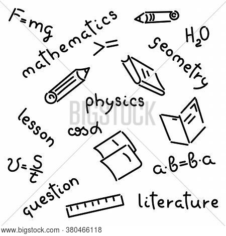 Doodle Hand-drawing. Names Of School Subjects, Formulas, Books, Notebooks, Pencils Background Vector