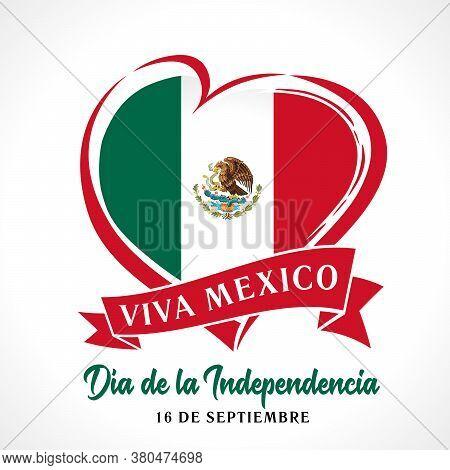 Viva Mexico, Día De La Independencia Banner. Translation: Independence Day 16 September Celebration