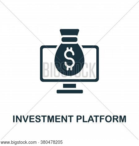 Investment Platform Icon. Simple Element From Investment Collection. Creative Investment Platform Ic