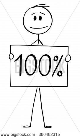 Cartoon Stick Figure Drawing Conceptual Illustration Of Man Or Businessman Holding 100 Or One Hundre