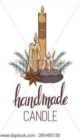 Handmade Candles. Vertical Card With Sketch Candles, Star Anise, Stones, Juniper Branches And Letter
