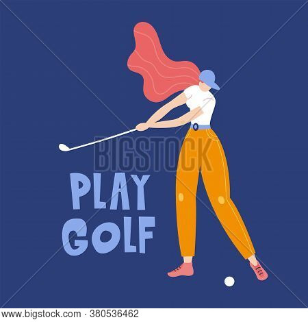 Professional Woman Golfer Hits The Ball With A Club. Vector Flat Hand Drawn Illustration. Female Ath