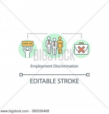 Employment Discrimination Concept Icon. Work And Hiring Discrimination Idea Thin Line Illustration.