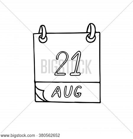 Calendar Hand Drawn In Doodle Style. August 21. International Day Of Remembrance And Tribute To The
