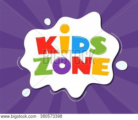 Kids Zone Emblem Or Logo For Children's Playroom. Kids Zone Hand Drown Lettering. Colorful Vector Il