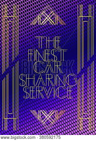Retro The Finest Car Sharing Service Text. Decorative Greeting Card, Sign With Vintage Letters.