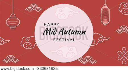 Greeting Card For Chinese Mid Autumn Fest. Banner With Caption Happy Mid Autumn Festival On Red Back