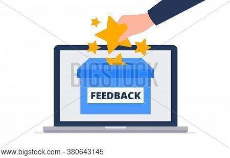 Online Feedback Concept. A Client Putting Stars In The Feedback Box. Evaluating Product, Service, Us