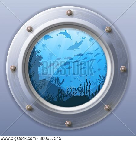 Submarine Window View. Vector Window View, Porthole Round From Underwater Boat Illustration, Fuselag