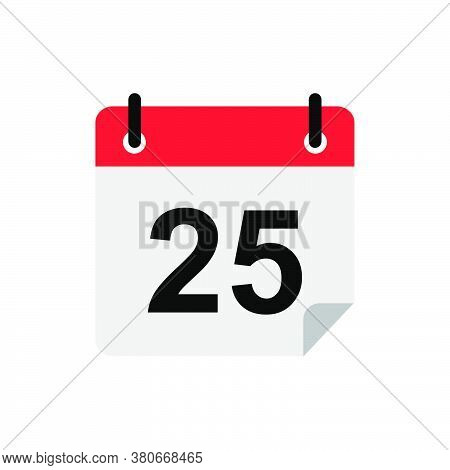 Calendar Icon Vector With The Date 25th. Calendar Icon On White Background. Calendar Icon Simple And