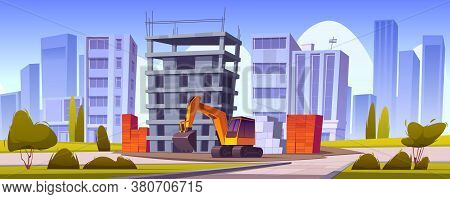 Construction Site With Unfinished House And Excavator. Vector Cartoon Illustration Of Cityscape With