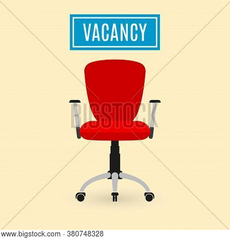 Hire And Recruit Design. Office Chair Icon With Vacancy Sign. Hr And Recruitment Concept. Vector Ill