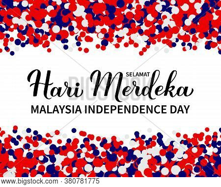 Hari Merdeka - Independence Day Lettering In Malaysian Language. National Holiday In Malaysia. Vecto