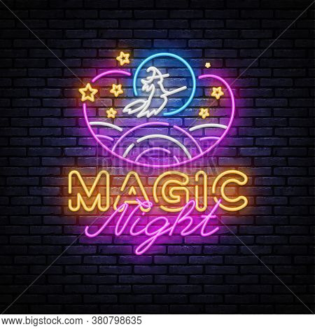 Magic Night Neon Sign Vector. Magic Show Neon Poster, Design Template, Modern Trend Design, Night Si