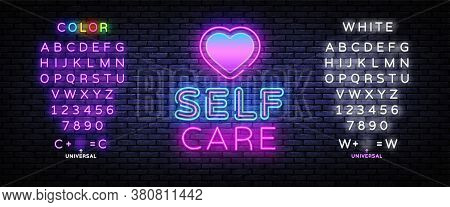 Self Care Neon Sign Vector. Neon Design Template, Light Banner, Night Signboard, Nightly Bright Adve