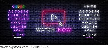 Watch Now Neon Sign Vector. Play Button Design Template Neon Sign, Light Banner, Nightly Bright Adve
