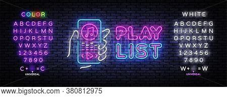 Playlist Neon Sign Vector. Music Playlist Neon Poster, Design Template, Modern Trend Design, Night S