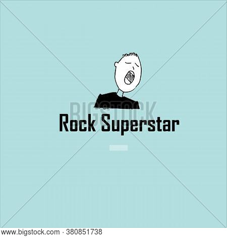 Rock Superstar Inscription And Singer. Vector Illustration.
