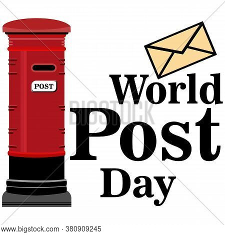 World Post Day. Conceptual Design Illustration Vector For World Post Day With Letter And Post Box.