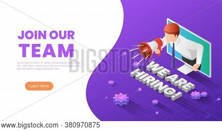3d Isometric Web Banner Businessman Holding Megaphone Come Out From Monitor With We Are Hiring Text.