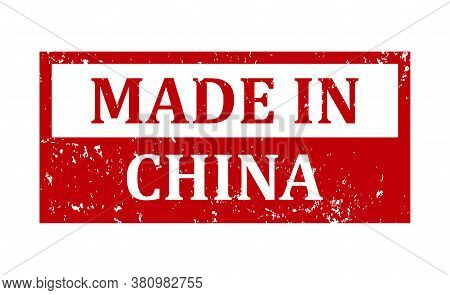 Made In China Stamp. China Grunge Vintage Isolated Square Stamp. Made In China