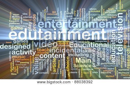 Background text pattern concept wordcloud illustration of edutainment glowing light poster