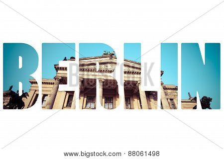 Word Berlin Over traditional Architecture.