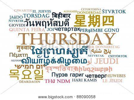 Background concept wordcloud multilanguage international many language illustration of Thursday day