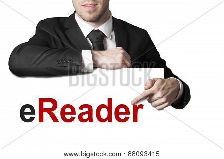 Businessman Pointing On Sign Ereader