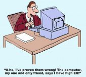 Cartoon of a businessman who has been told he has low EQ; however, his computer thinks he has high emotional intelligence. poster