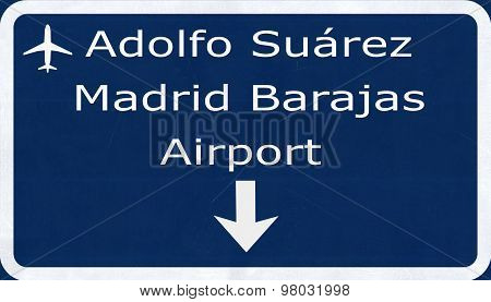 Madrid Barajas Spain Airport Highway Sign