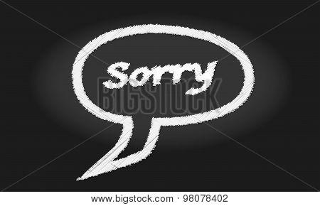 Sorry Speech Bubble Blackboard
