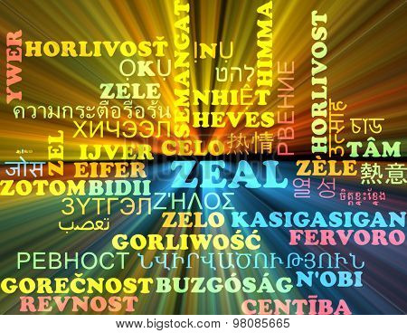 Background concept wordcloud multilanguage international many language illustration of zeal glowing light