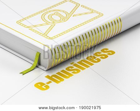 Business concept: closed book with Gold Email icon and text E-business on floor, white background, 3D rendering