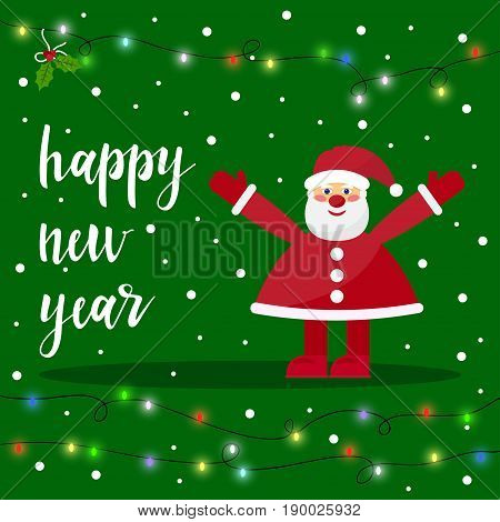 Santa clouse and snow isolated on green background. Hand drawn happy new year quote. Winter holiday time card template.