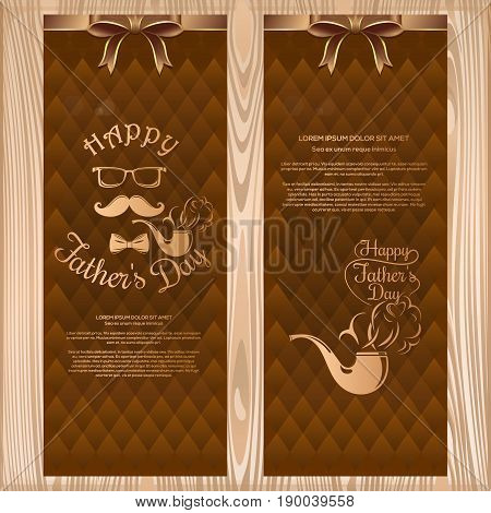 Set banners for Fathers Day. Greeting cards with ribbons and bows on a wooden background. Happy Fathers Day lettering. Vector illustration