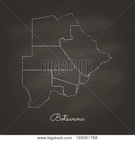 Botswana Region Map: Hand Drawn With White Chalk On School Blackboard Texture. Detailed Map Of Botsw