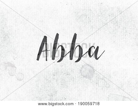 Abba Concept Painted Ink Word And Theme