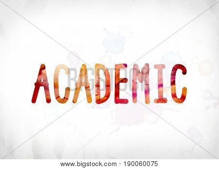 Academic Concept Painted Watercolor Word Art