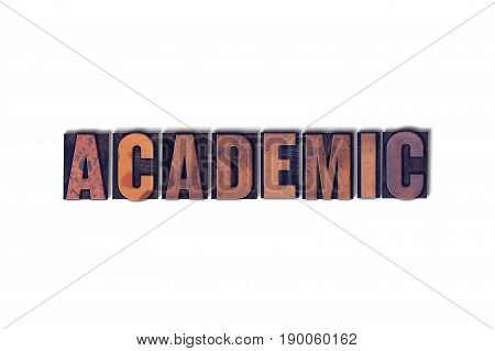 Academic Concept Isolated Letterpress Word