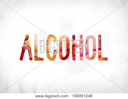Alcohol Concept Painted Watercolor Word Art