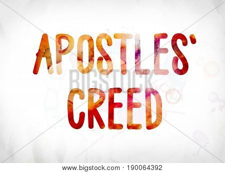 Apostles' Creed Concept Painted Watercolor Word Art