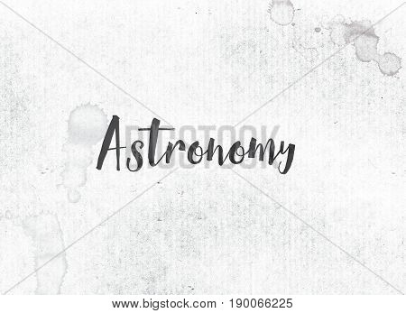 Astronomy Concept Painted Ink Word And Theme