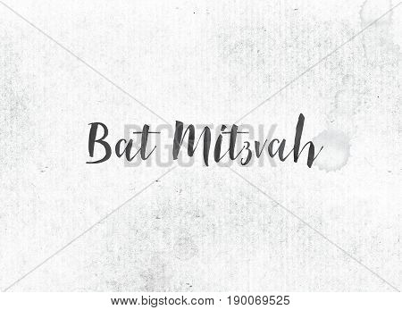 Bat Mitzvah Concept Painted Ink Word And Theme