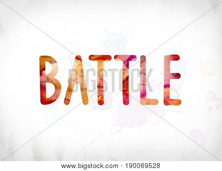 Battle Concept Painted Watercolor Word Art