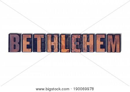 Bethlehem Concept Isolated Letterpress Word