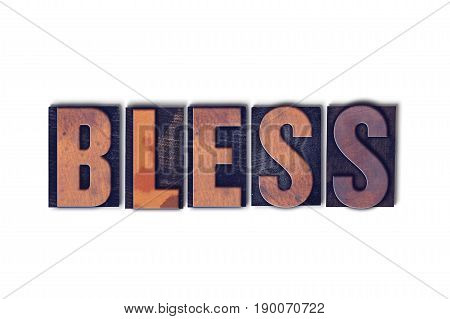Bless Concept Isolated Letterpress Word